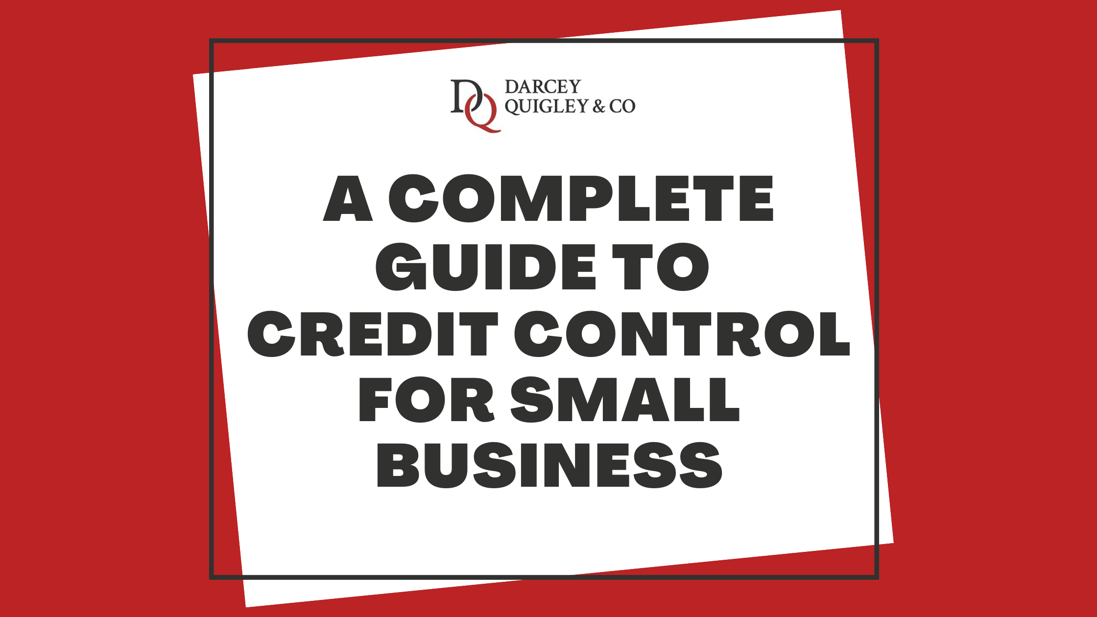 Image for the article A Complete Guide To Credit Control For Small Business