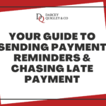 Your Guide to Sending Payment Reminders & Chasing Late Payment